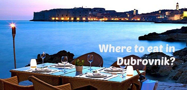 Best Restaurants In Dubrovnik To Eat At Reasonable Prices