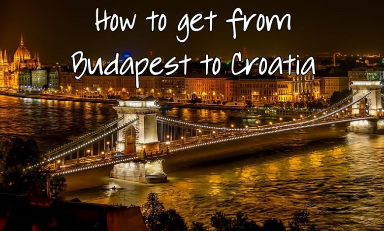 How To Get From Budapest To Croatia Dubrovnik Etc By Train Or Bus Croatia Wise