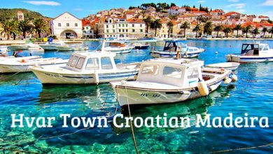 Photo of Hvar Town, Croatia Travel Guide: Everything about Visiting or Moving to Hvar
